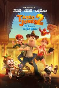 "Poster for the movie ""Tadeo Jones 2: El secreto del rey Midas"""
