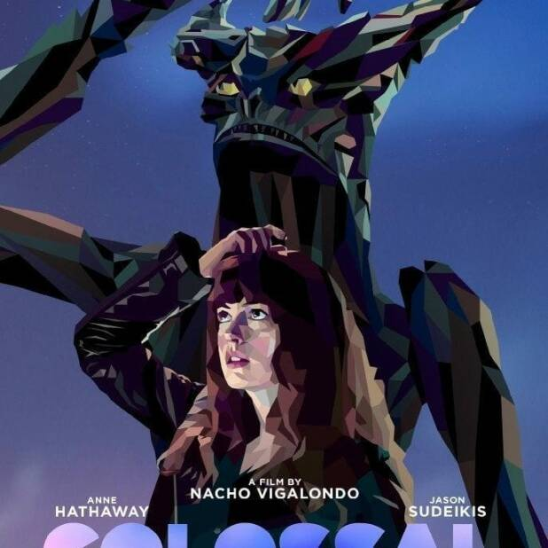 "Poster for the movie ""Colossal"""