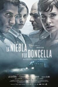 "Poster for the movie ""La niebla y la doncella"""