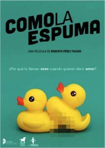 "Poster for the movie ""Como la espuma"""