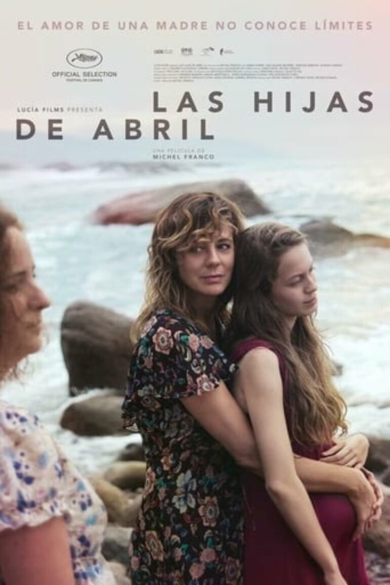 "Poster for the movie ""Las hijas de Abril"""