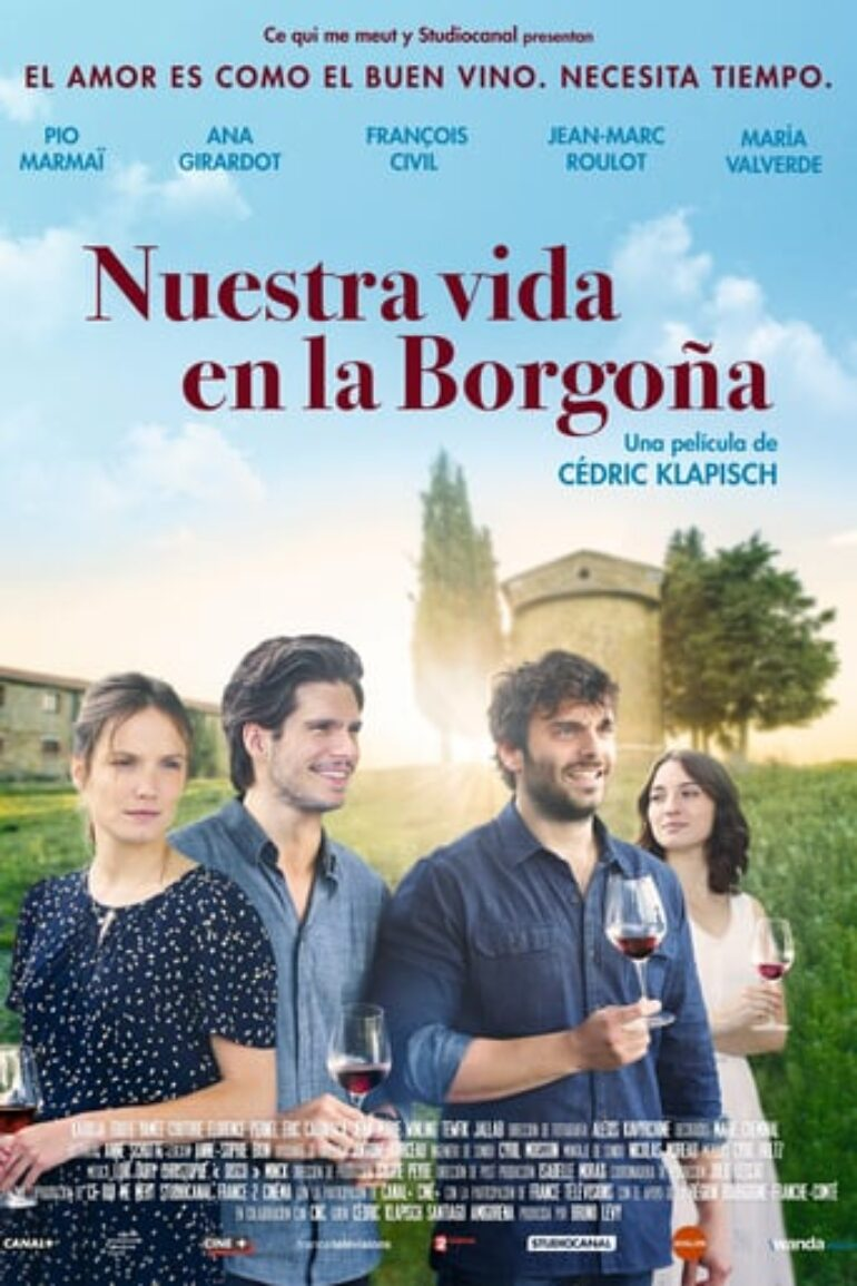 "Poster for the movie ""Nuestra vida en la Borgoña"""