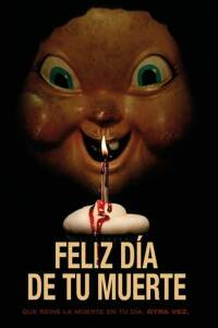 "Poster for the movie ""Feliz día de tu muerte"""