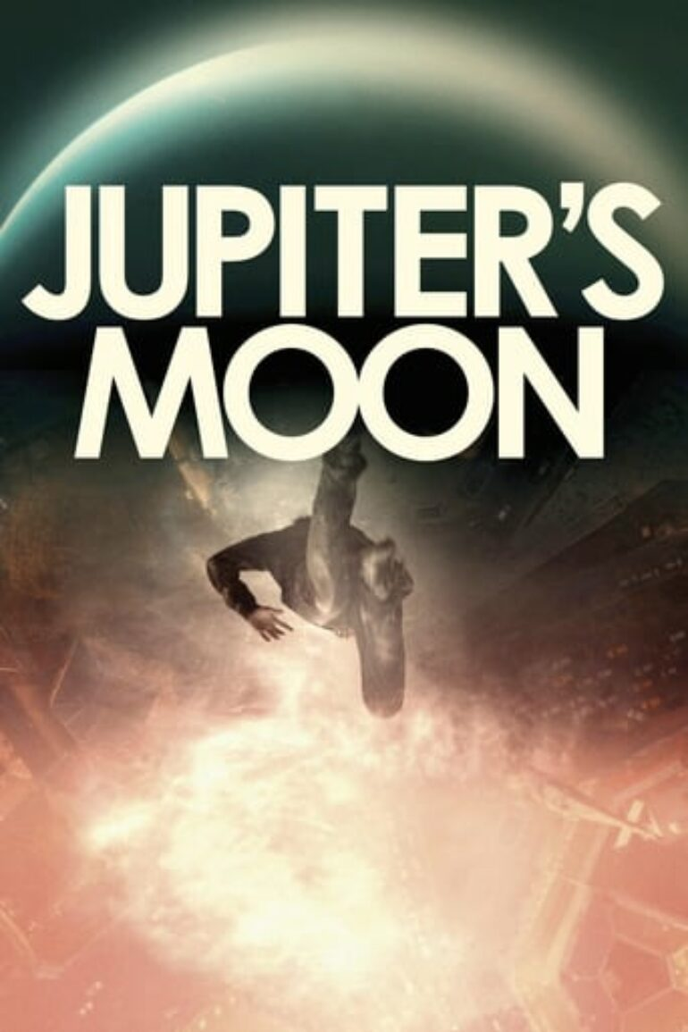 "Poster for the movie ""JUPITER'S MOON"""
