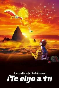 "Poster for the movie ""La película Pokemon ¡Te elijo a ti!"""