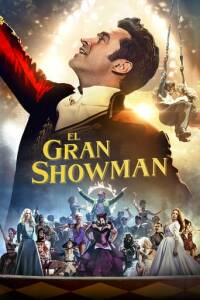 "Poster for the movie ""El gran showman"""