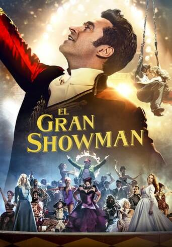 """Poster for the movie """"El gran showman"""""""