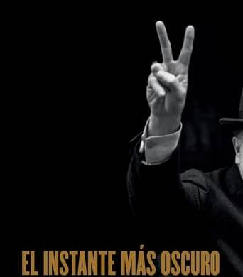 "Poster for the movie ""El instante más oscuro"""