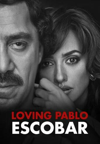 """Poster for the movie """"Loving Pablo"""""""