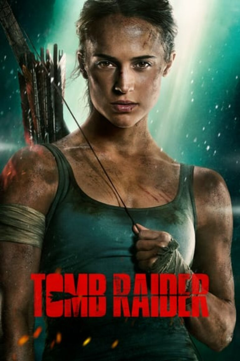 """Poster for the movie """"Tomb Raider"""""""