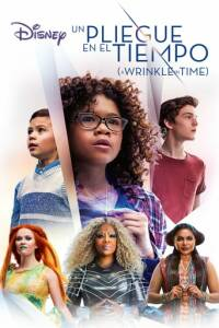 "Poster for the movie ""UN PLIEGUE EN EL TIEMPO (A WRINKLE IN TIME)"""