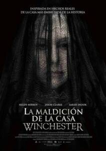 "Poster for the movie ""Winchester: La casa que construyeron los espíritus"""