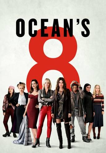 "Poster for the movie ""Ocean's 8"""