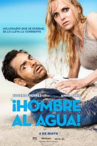 "Poster for the movie ""Hombre al agua"""