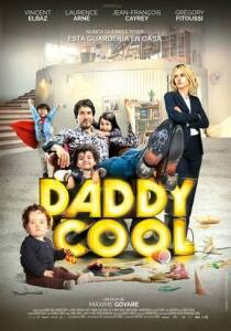 "Poster for the movie ""Daddy Cool"""