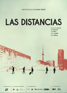 "Poster for the movie ""Las distancias"""