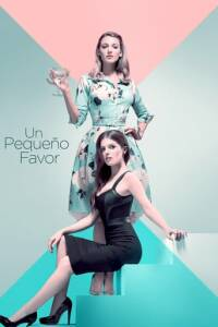 """Poster for the movie """"A Simple Favor"""""""
