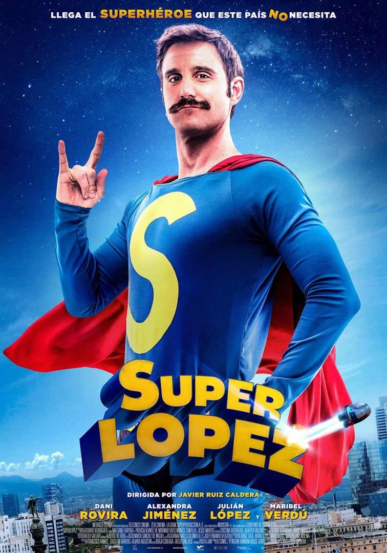 "Poster for the movie ""Superlópez"""