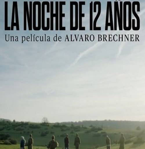 "Poster for the movie ""La noche de 12 años"""