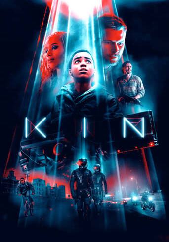 """Poster for the movie """"Kin"""""""