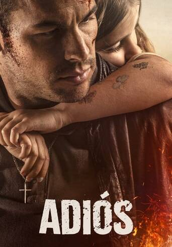 """Poster for the movie """"Adiós"""""""