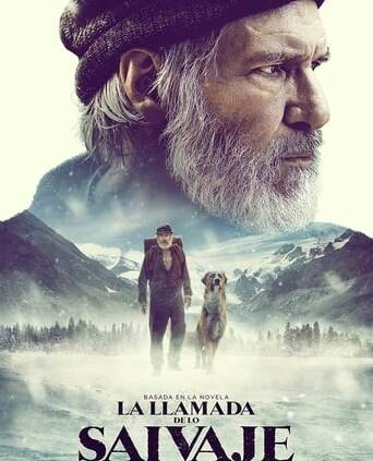 "Poster for the movie ""La llamada de lo salvaje"""