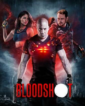 "Poster for the movie ""Bloodshot"""