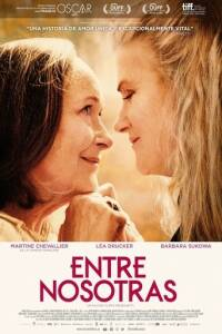 "Poster for the movie ""Entre nosotras"""